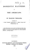 Domestic Manners of the Americans. Fifth Edition