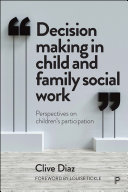 Decision Making in Child and Family Social Work
