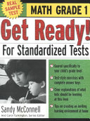 Get Ready! For Standardized Tests : Math Grade 1