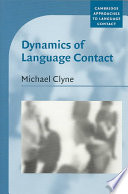 Dynamics of Language Contact  : English and Immigrant Languages