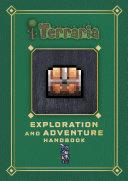 Terraria: Exploration and Adventure Handbook