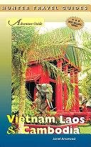 Adventure Guide Vietnam  Laos and Cambodia
