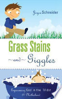 Grass Stains and Giggles Book