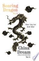 Soaring Dragon Vol 3 and China Dream  China at the Cutting Edge  Vol 4