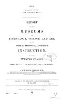 Report Upon Certain Museums for Technology  Science  and Art