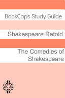 Comedies of Shakespeare in Plain and Simple English (a Modern Translation and the Original Version)