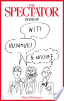 The Spectator Book of Wit  Humour and Mischief