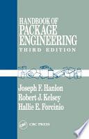 """Handbook of Package Engineering, Third Edition"" by Joseph F. Hanlon, Robert J. Kelsey, Hallie Forcinio"