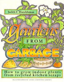Gardens from Garbage