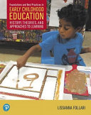 Foundations and Best Practices in Early Childhood Education Book