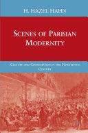 Scenes of Parisian Modernity