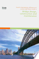 Fourth International Conference On Current And Future Trends In Bridge Design Construction And Maintenance