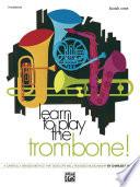 Learn to Play Trombone  Book 1