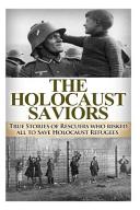 The Holocaust Saviors