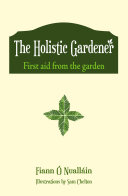 The Holistic Gardener  First Aid from the Garden
