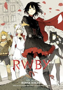 RWBY  The Official Manga  Vol  3