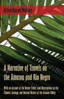 Pdf A Narrative of Travels on the Amazon and Rio Negro, with an Account of the Native Tribes, and Observations on the Climate, Geology, and Natural History of the Amazon Valley Telecharger