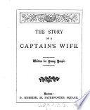 The story of a captain s wife   Followed by  The story of little Willie  and  The story of Ellen Telford