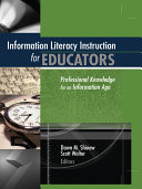 Information Literacy Instruction for Educators