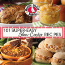 101 Super Easy Slow Cooker Recipes Cookbook