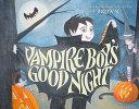 Vampire Boy s Good Night