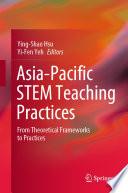 Asia Pacific STEM Teaching Practices