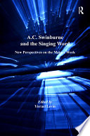 A C  Swinburne and the Singing Word
