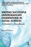 Writing Successful Undergraduate Dissertations in Social Sciences