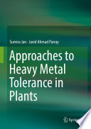 Approaches to Heavy Metal Tolerance in Plants