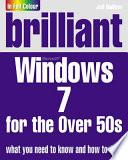 Brilliant Microsoft Windows 7 for the Over 50s