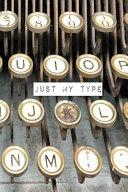 Just My Type  6x9 Vintage Typewriter Keys Notebook
