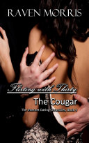 Flirting With Thirty  The Cougar