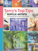 Terry s Top Tips for Acrylic Artists