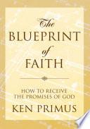 The Blueprint of Faith