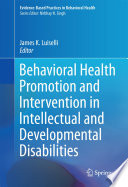 Behavioral Health Promotion and Intervention in Intellectual and Developmental Disabilities