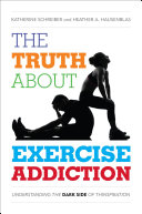 The Truth About Exercise Addiction [Pdf/ePub] eBook