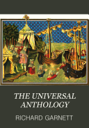 The universal anthology  a collection of the best literature  with biographical and explanatory notes  ed  by R  Garnett  L  Vall  e  A  Brandl  Imperial ed