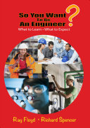 So you want to be an engineer?: what to learn, what to expect