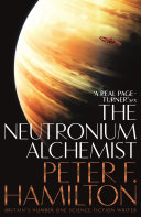 The Neutronium Alchemist  Night s Dawn Trilogy 2