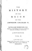 The History of the Reign of the Emperor Charles V with a View of the Progress of Society in Europe     in Four Volume  2