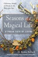 Seasons of a Magical Life