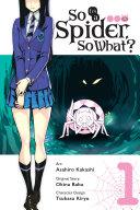 Pdf So I'm a Spider, So What?, Vol. 1 (manga)