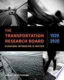 The Transportation Research Board, 1920â¬