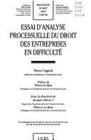 Essai d'analyse processuelle du droit des entreprises en difficulté