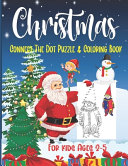 Christmas Connect The Dot Puzzle   Coloring Book For Kids Ages 2 5