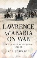 Lawrence of Arabia on War