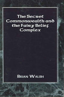 The Secret Commonwealth and the Fairy Belief Complex