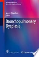 Bronchopulmonary Dysplasia