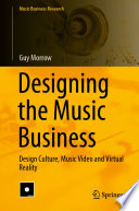 Designing the Music Business