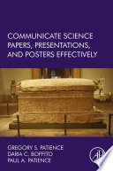 Communicate Science Papers  Presentations  and Posters Effectively